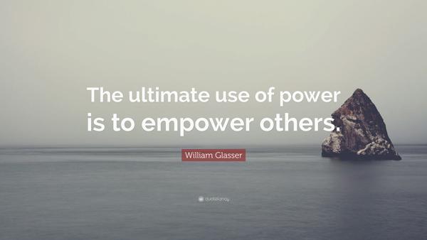 استفاده نهایی از قدرت - نقل قول ویلیام گلاسر